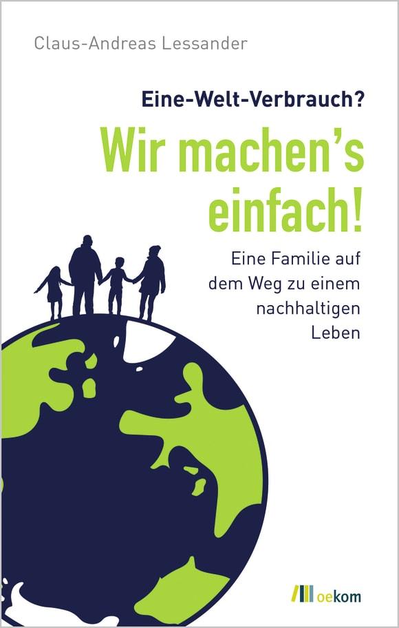 Cover: Eine-Welt-Verbrauch? Wir machen's einfach!
