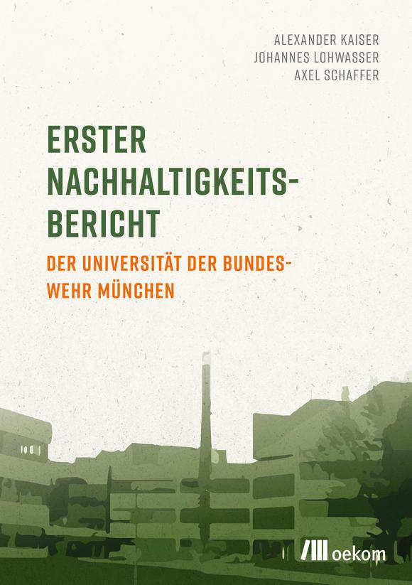 Cover: Erster Nachhaltigkeitsbericht der Universität der Bundeswehr München