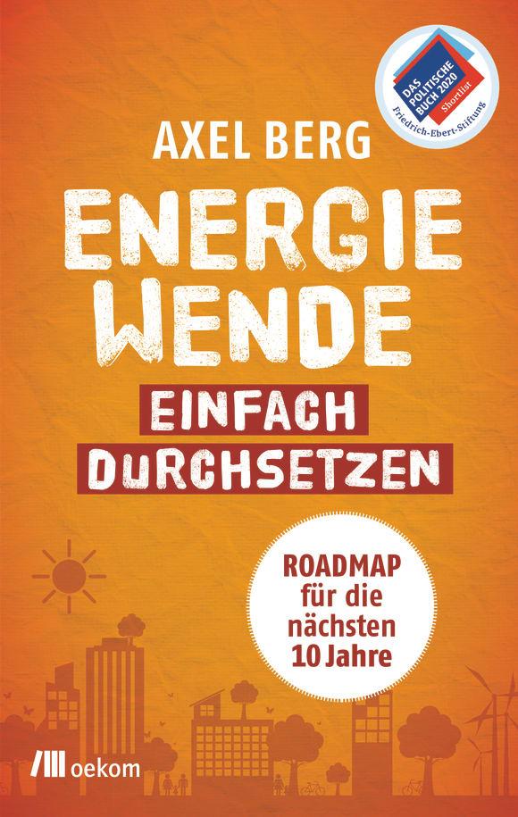 Cover: Energiewende einfach durchsetzen