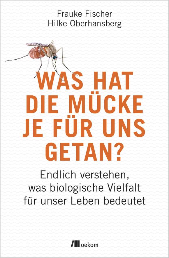 Cover: Was hat die Mücke je für uns getan?