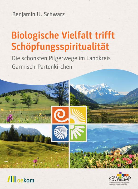 Cover: Biologische Vielfalt trifft Schöpfungsspiritualität