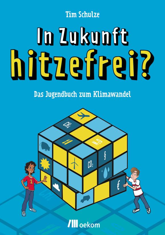 Cover: In Zukunft hitzefrei?