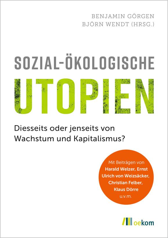 Cover: Sozial-ökologische Utopien