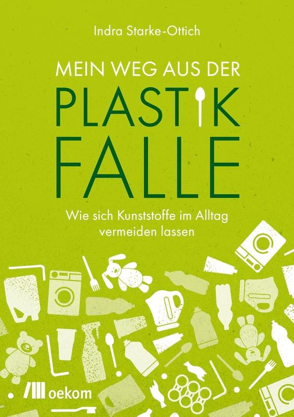 Cover: Mein Weg aus der Plastikfalle