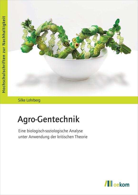 Cover: Agro-Gentechnik