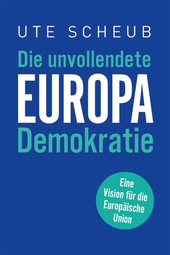 Cover: Europa – Die unvollendete Demokratie