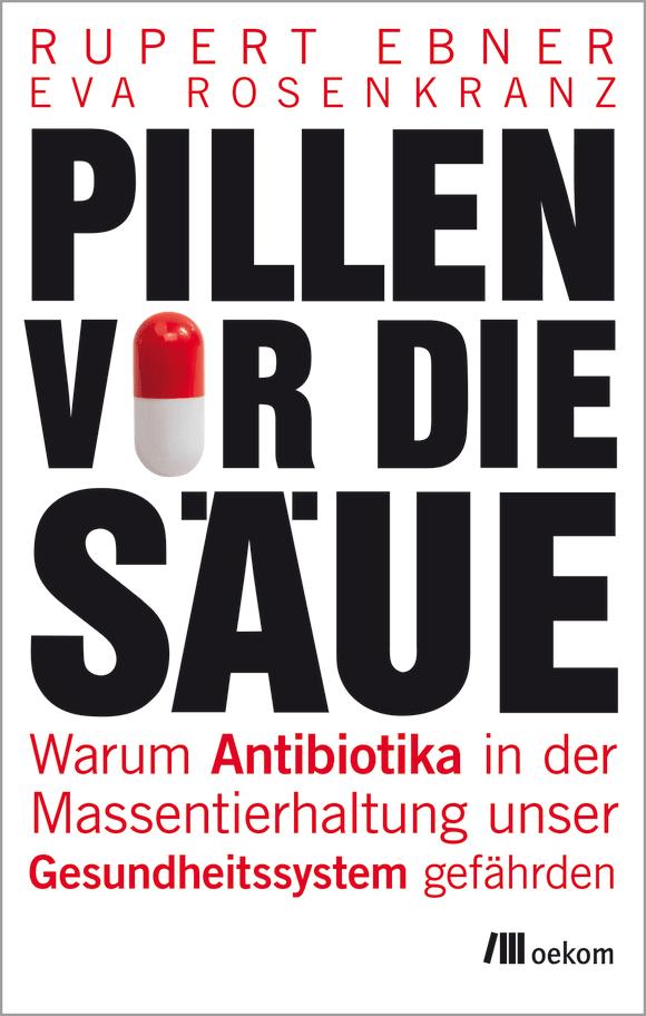 Cover: Pillen vor die Säue