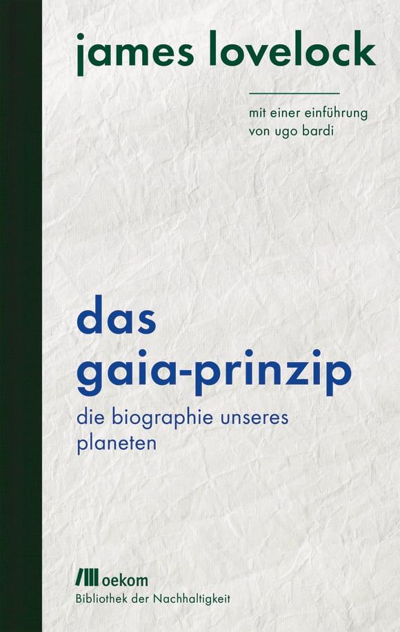 Cover: Das Gaia-Prinzip