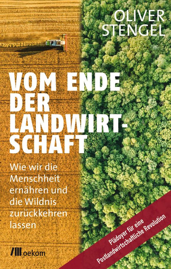 Cover: Vom Ende der Landwirtschaft