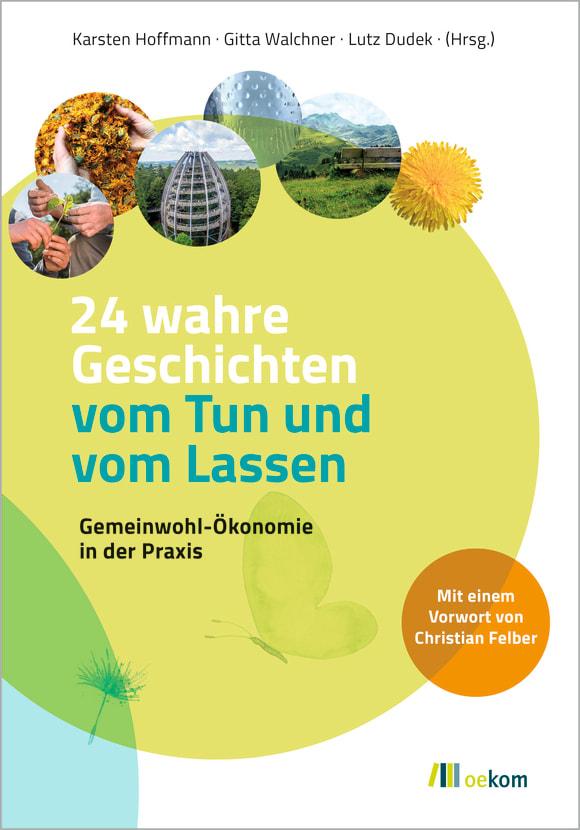 Cover: 24 wahre Geschichten vom Tun und vom Lassen