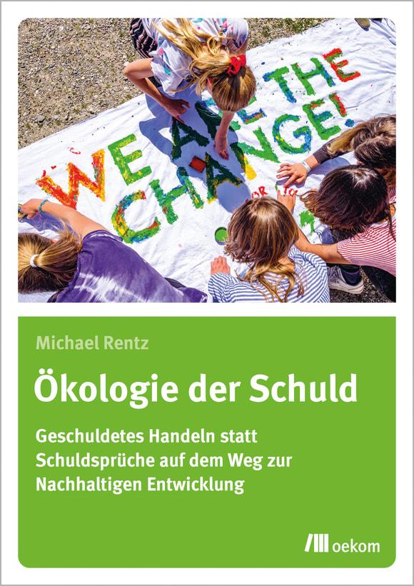 Cover: Ökologie der Schuld