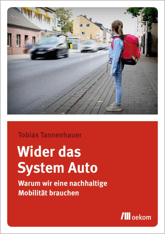 Cover: Wider das System Auto