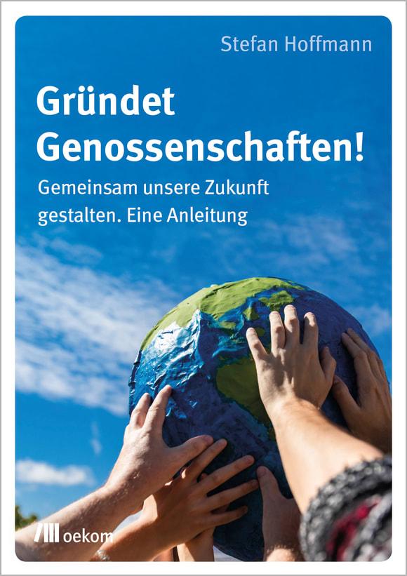 Cover: Gründet Genossenschaften!