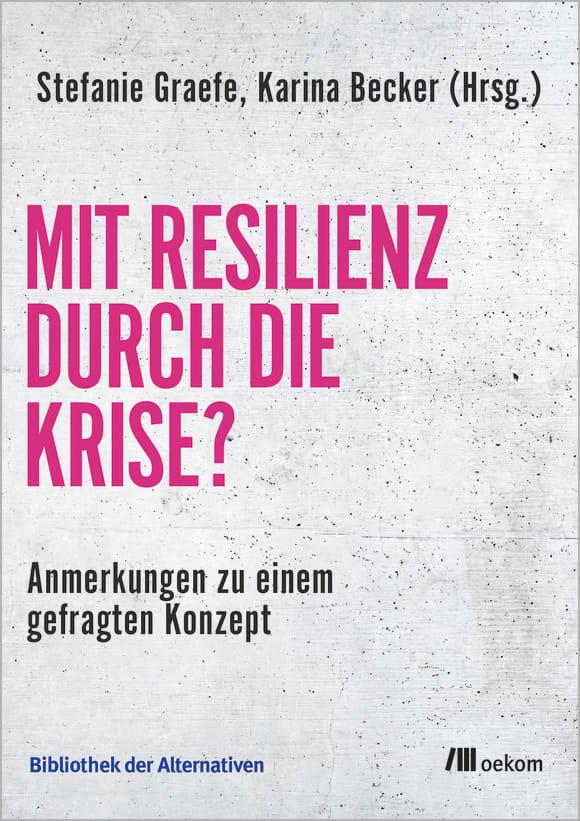 Cover: Mit Resilienz durch die Krise?