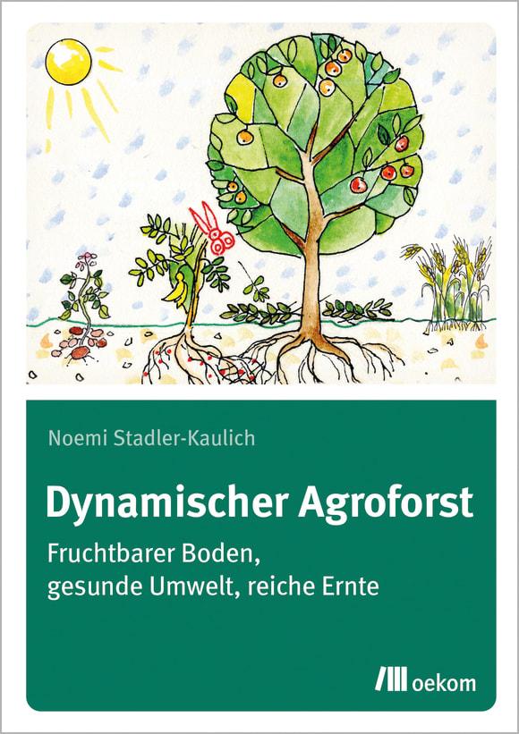 Cover: Dynamischer Agroforst