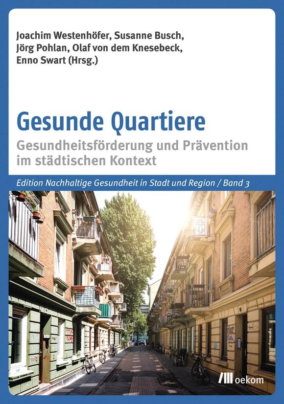 Cover: Gesunde Quartiere