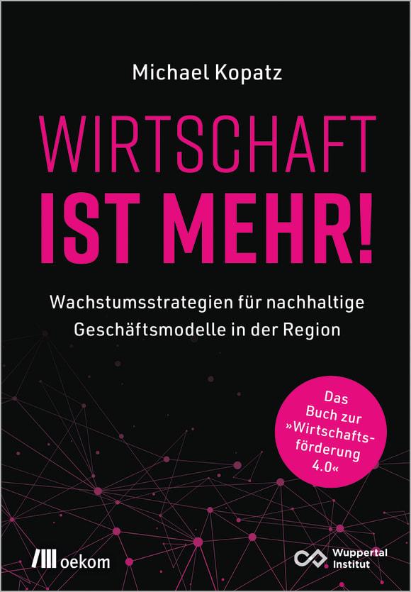 Cover: Wirtschaft ist mehr!