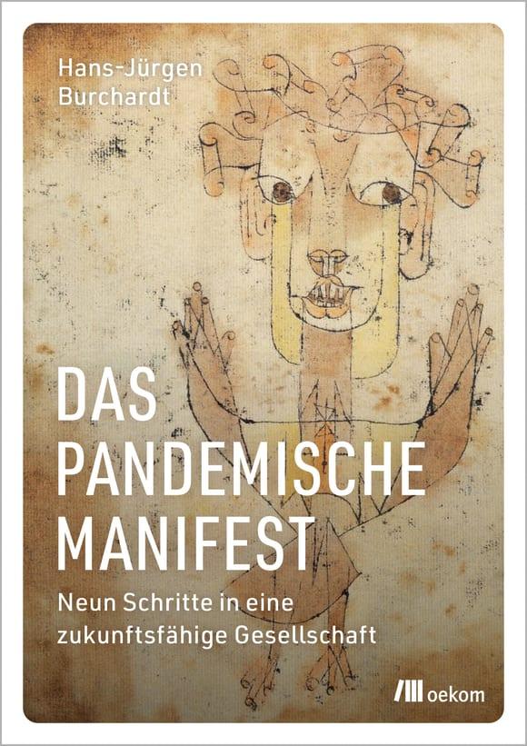 Cover: Das pandemische Manifest