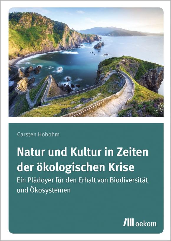 Cover: Natur und Kultur in Zeiten der ökologischen Krise