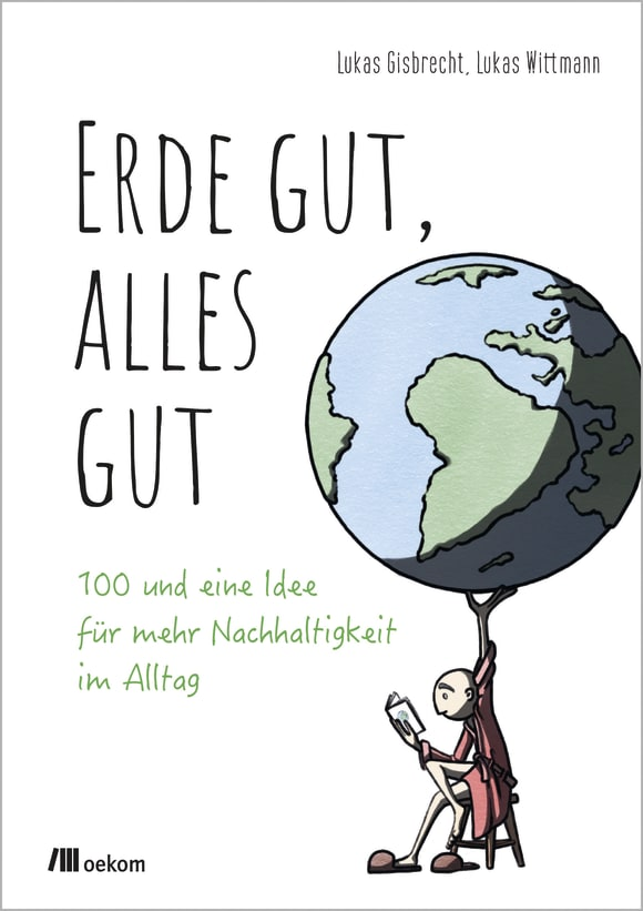 Cover: Erde gut, alles gut