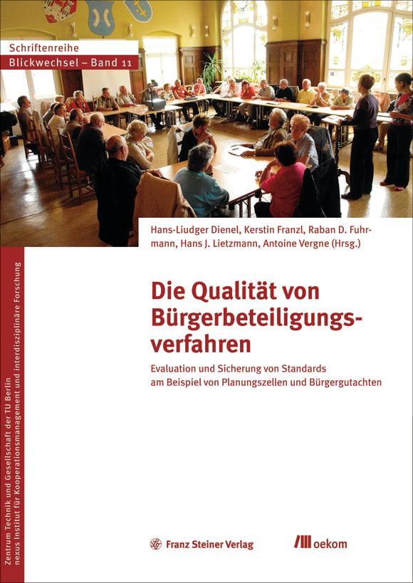 Cover: Die Qualität von Bürgerbeteiligungsverfahren