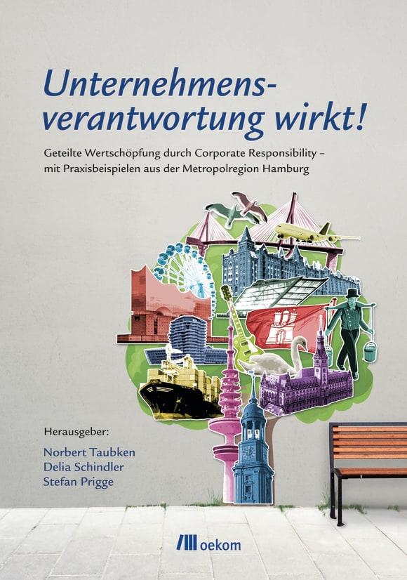 Cover: Unternehmensverantwortung wirkt!