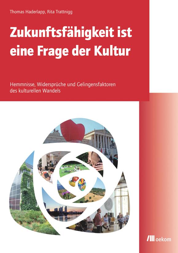 Cover: Zukunftsfähigkeit ist eine Frage der Kultur