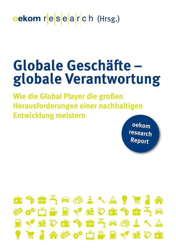 Cover: Globale Geschäfte – globale Verantwortung