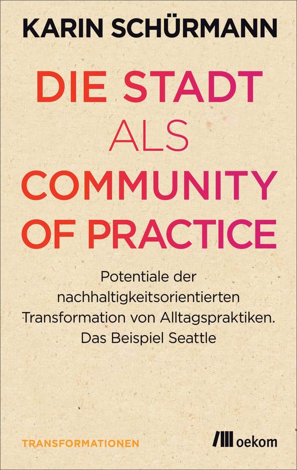Cover: Die Stadt als Community of Practice