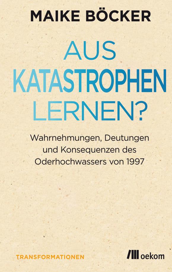 Cover: Aus Katastrophen lernen?