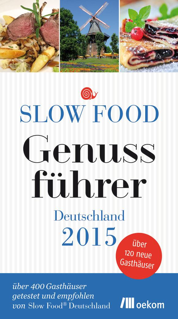 Cover: Slow Food Genussführer Deutschland 2015