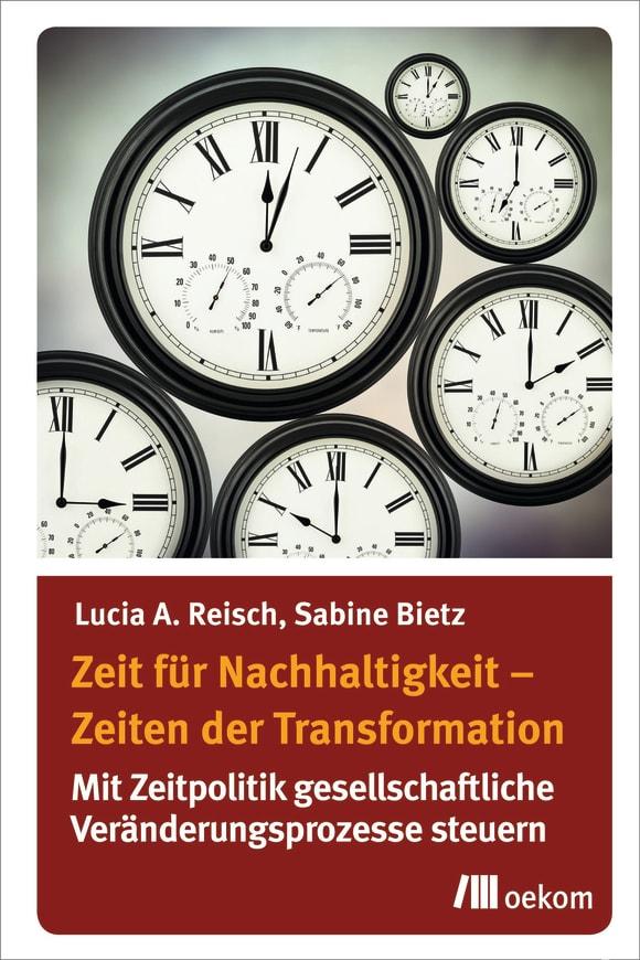 Cover: Zeit für Nachhaltigkeit – Zeiten der Transformation