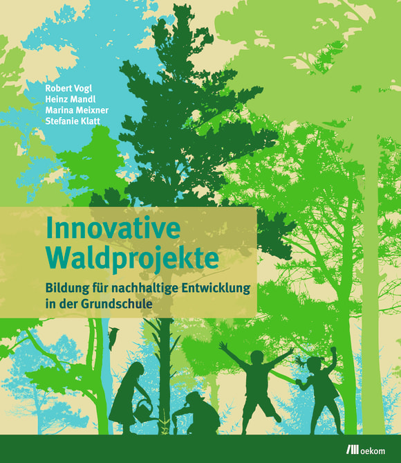 Cover: Innovative Waldprojekte