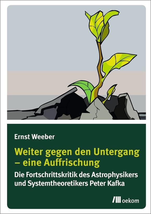 Cover: Weiter gegen den Untergang – Eine Auffrischung