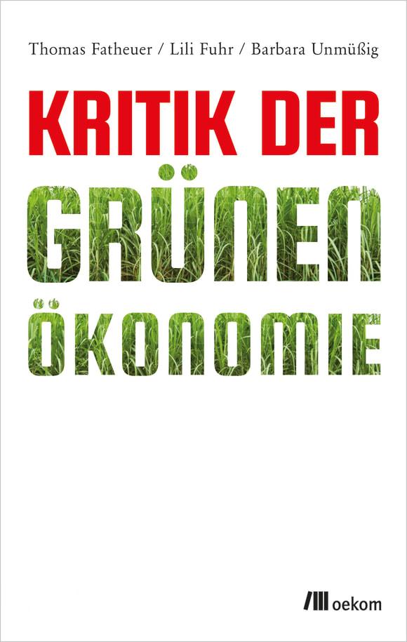 Cover: Kritik der Grünen Ökonomie
