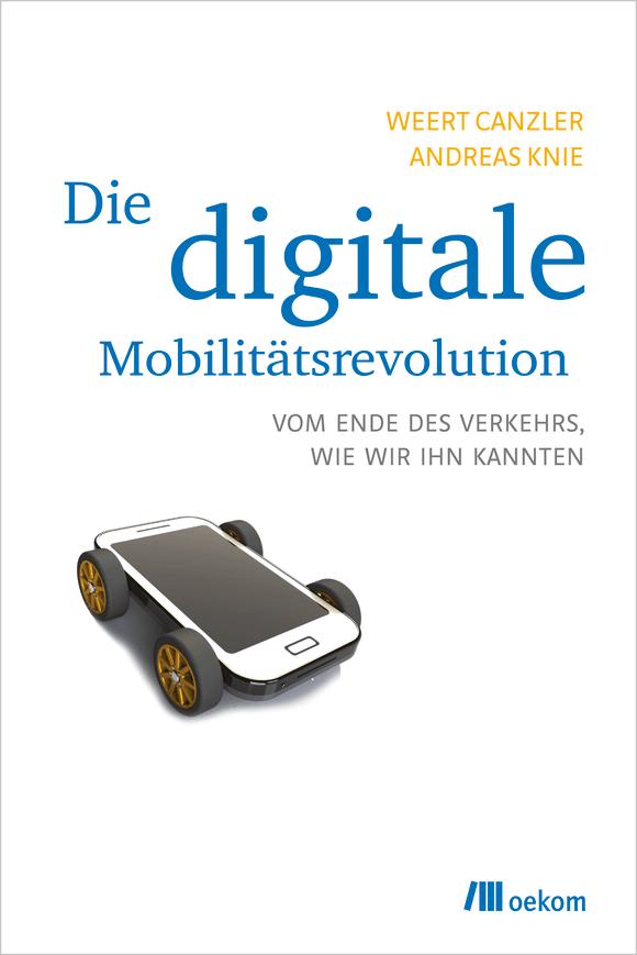 Cover: Die digitale Mobilitätsrevolution