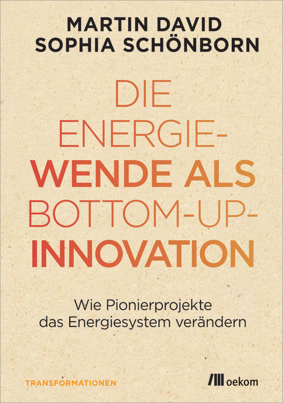 Cover: Die Energiewende als Bottom-up-Innovation