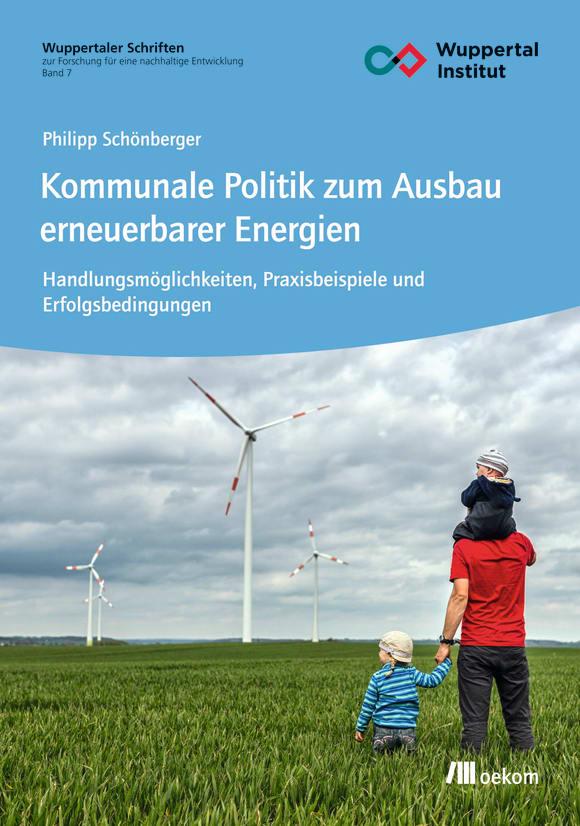 Cover: Kommunale Politik zum Ausbau erneuerbarer Energien