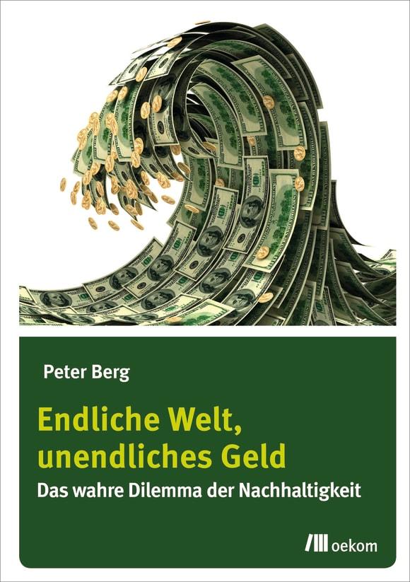 Cover: Endliche Welt, unendliches Geld