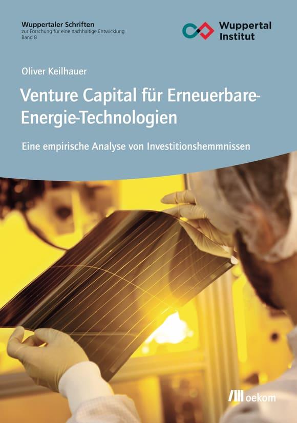 Cover: Venture Capital für Erneuerbare-Energie-Technologien