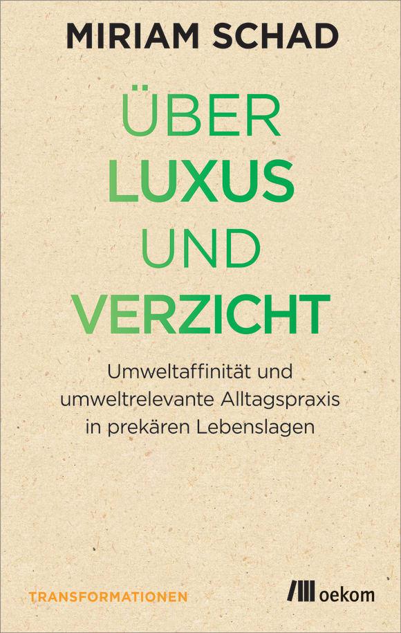 Cover: Über Luxus und Verzicht