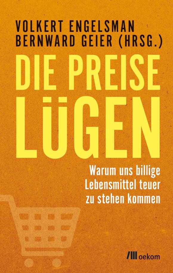 Cover: Die Preise lügen
