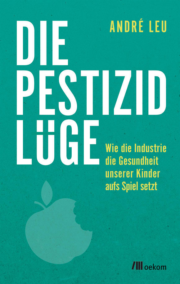 Cover: Die Pestizidlüge