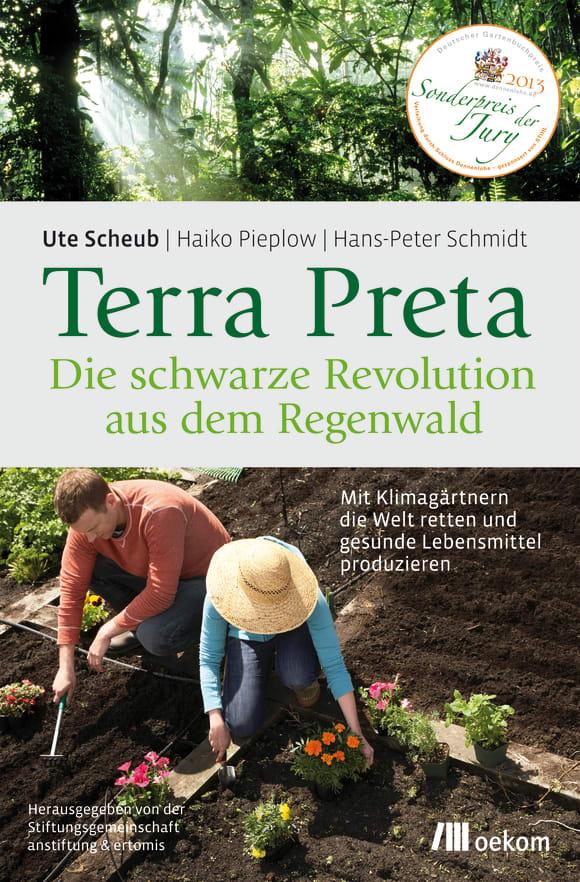 Cover: Terra Preta. Die schwarze Revolution aus dem Regenwald
