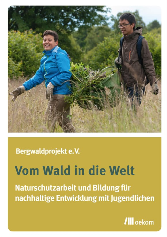 Cover: Vom Wald in die Welt