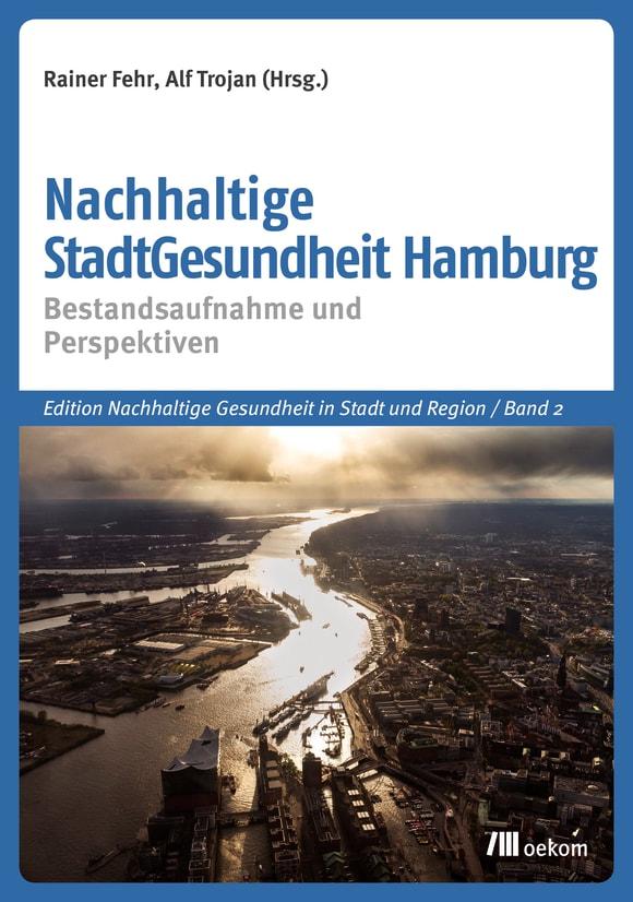 Cover: Nachhaltige StadtGesundheit Hamburg