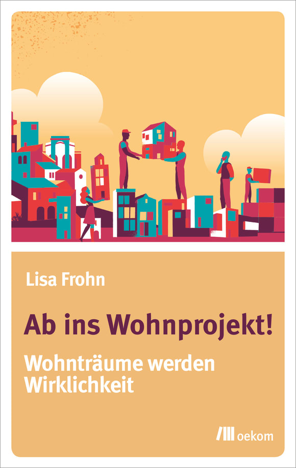 Cover: Ab ins Wohnprojekt!