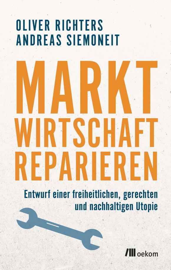 Cover: Marktwirtschaft reparieren