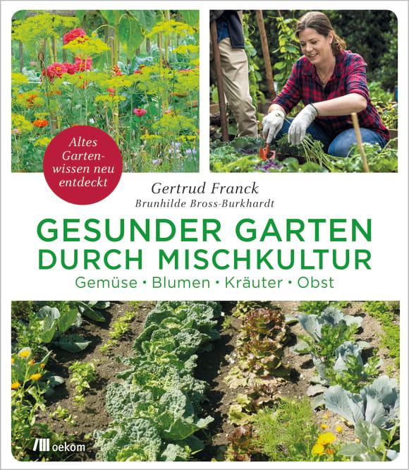 Cover: Gesunder Garten durch Mischkultur