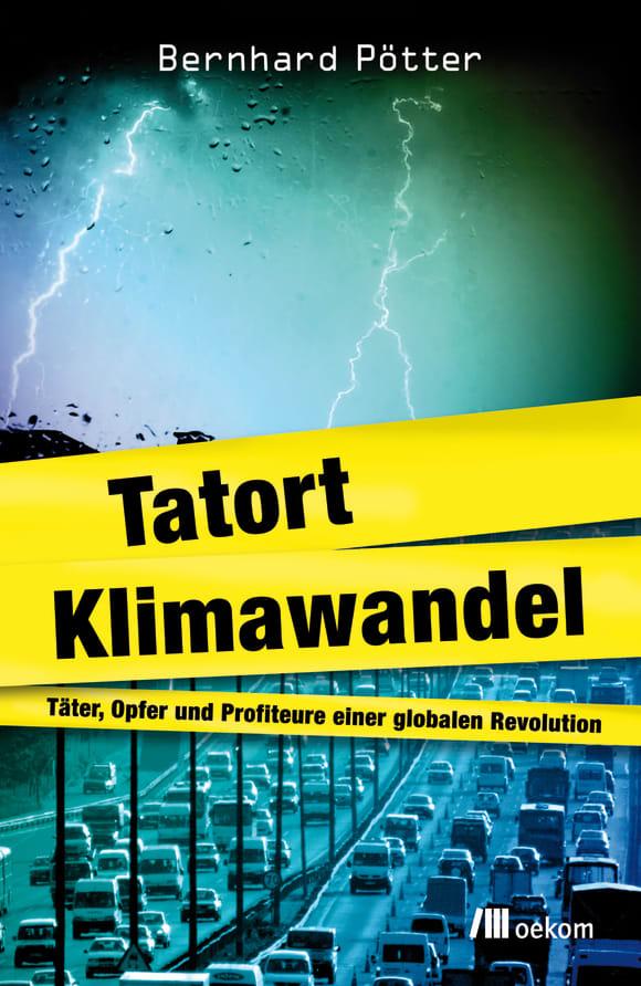 Cover: Tatort Klimawandel